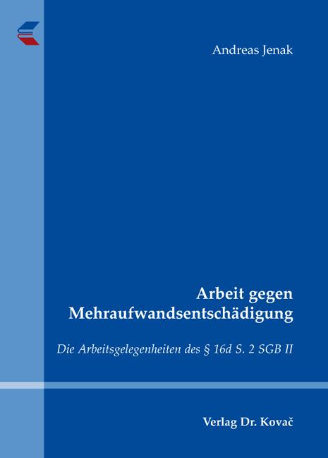 Cover: Arbeit gegen Mehraufwandsentschädigung