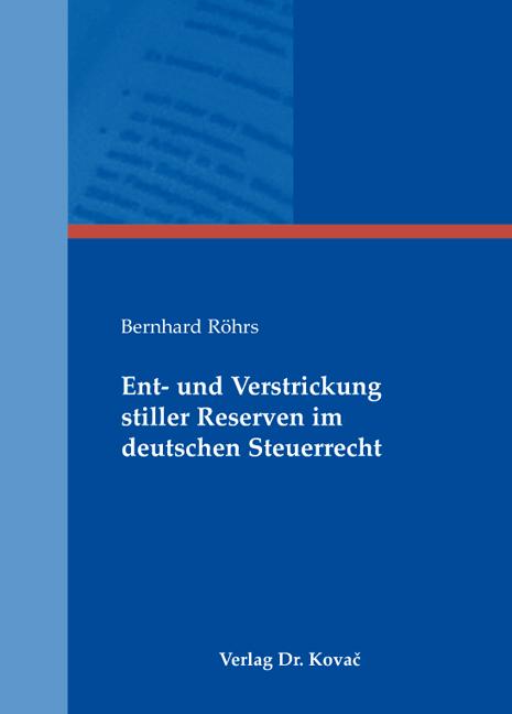 Cover: Ent- und Verstrickung stiller Reserven im deutschen Steuerrecht