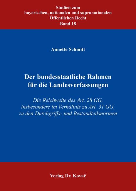 Cover: Der bundesstaatliche Rahmen für die Landesverfassungen