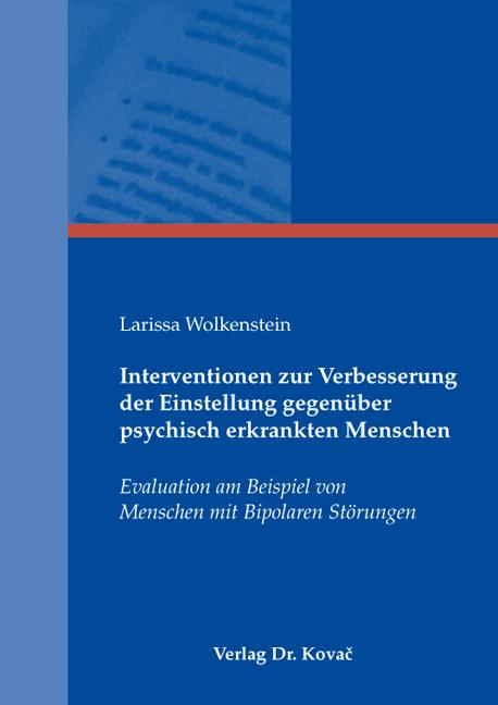 Cover: Interventionen zur Verbesserung der Einstellung gegenüber psychisch erkrankten Menschen