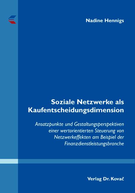 Cover: Soziale Netzwerke als Kaufentscheidungsdimension