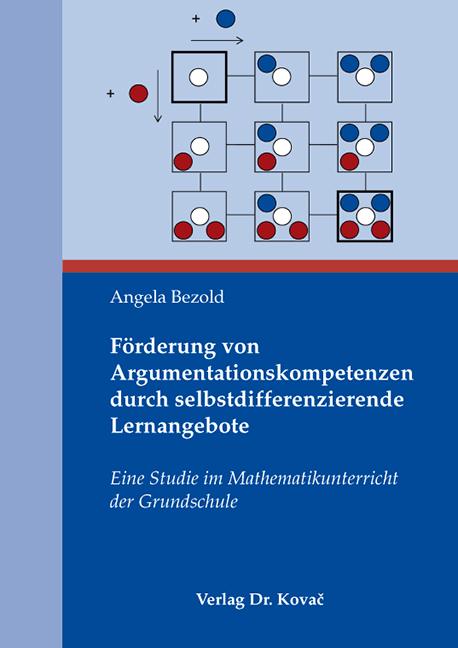 Cover: Förderung von Argumentationskompetenzen durch selbst differenzierende Lernangebote