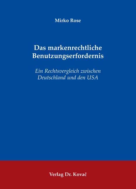Cover: Das markenrechtliche Benutzungserfordernis
