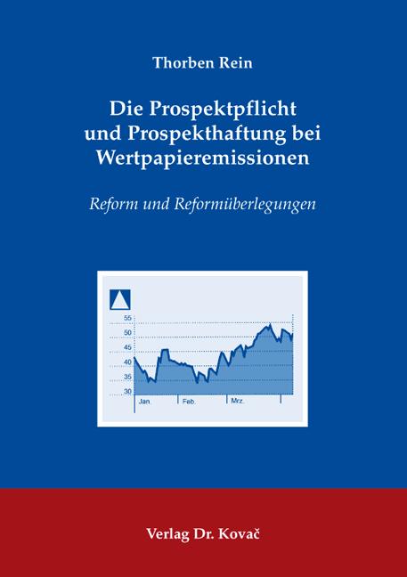 Cover: Die Prospektpflicht und Prospekthaftung bei Wertpapieremissionen