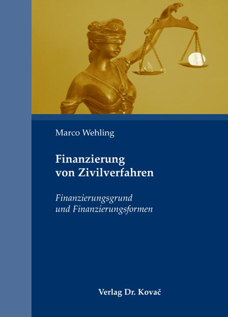 Cover: Finanzierung von Zivilverfahren