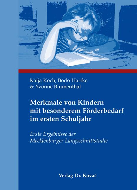 Cover: Merkmale von Kindern mit besonderem Förderbedarf im ersten Schuljahr