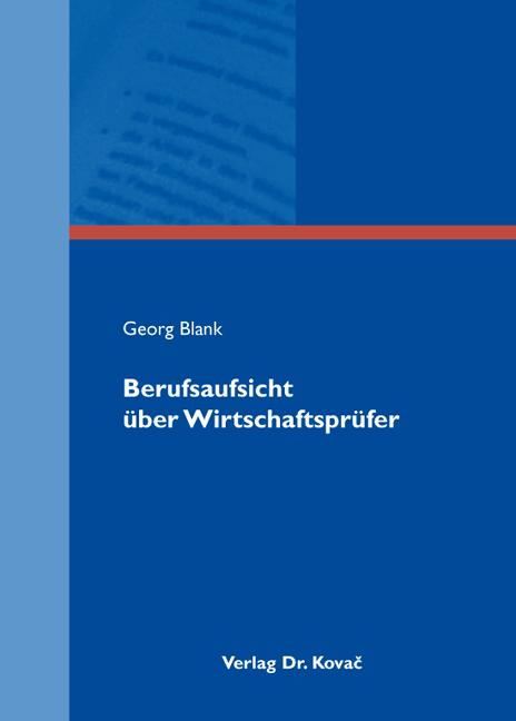 Cover: Berufsaufsicht über Wirtschaftsprüfer