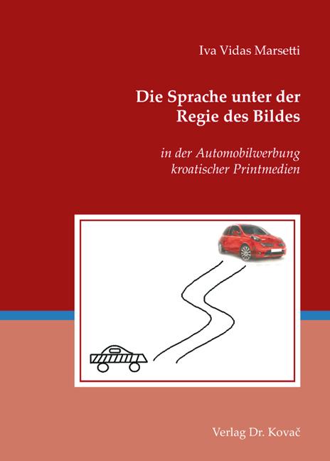 Cover: Die Sprache unter der Regie des Bildes
