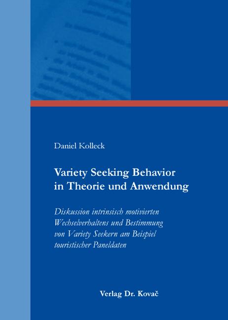 Cover: Variety Seeking Behavior in Theorie und Anwendung