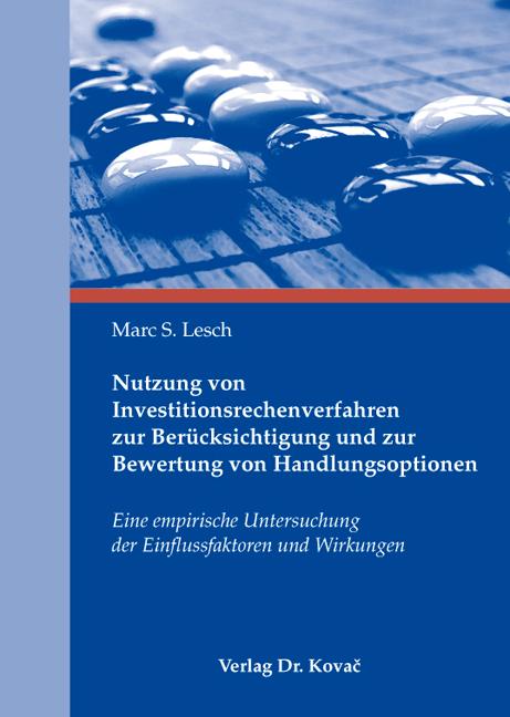 Cover: Nutzung von Investitionsrechenverfahren zur Berücksichtigung und zur Bewertung von Handlungsoptionen