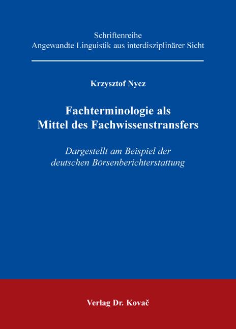 Cover: Fachterminologie als Mittel des Fachwissenstransfers
