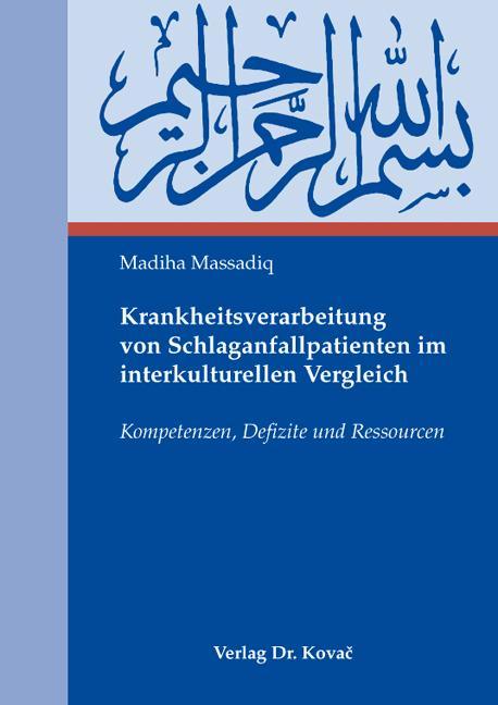 Cover: Krankheitsverarbeitung von Schlaganfallpatienten im interkulturellen Vergleich