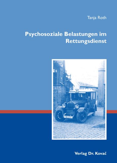 Cover: Psychosoziale Belastungen im Rettungsdienst