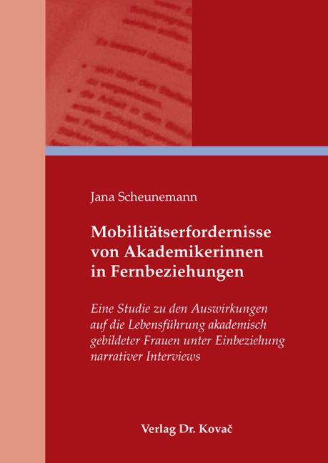Cover: Mobilitätserfordernisse von Akademikerinnen in Fernbeziehungen