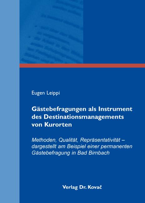 Cover: Gästebefragungen als Instrument des Destinationsmanagements von Kurorten