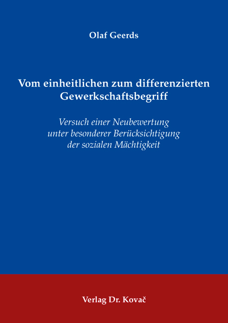 Cover: Vom einheitlichen zum differenzierten Gewerkschaftsbegriff
