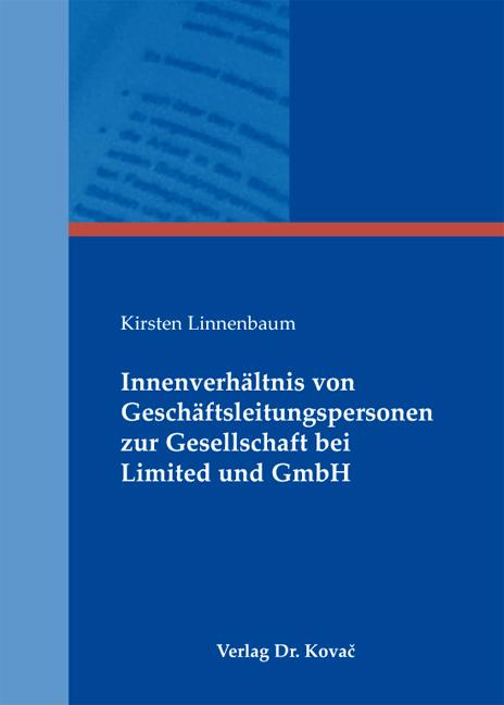 Cover: Innenverhältnis von Geschäftsleitungspersonen zur Gesellschaft bei Limited und GmbH