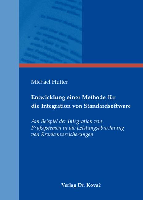 Cover: Entwicklung einer Methode für die Integration von Standardsoftware