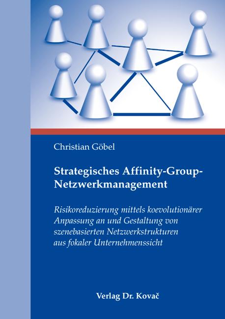 Cover: Strategisches Affinity-Group-Netzwerkmanagement