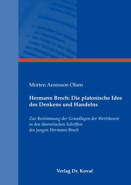 Cover: Hermann Broch: Die platonische Idee des Denkens und Handelns