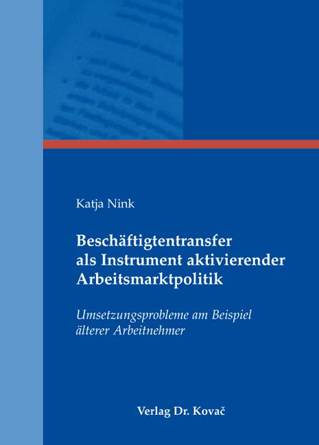 Cover: Beschäftigtentransfer als Instrument aktivierender Arbeitsmarktpolitik