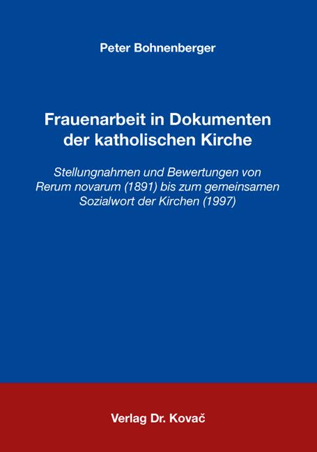 Cover: Frauenarbeit in Dokumenten der katholischen Kirche