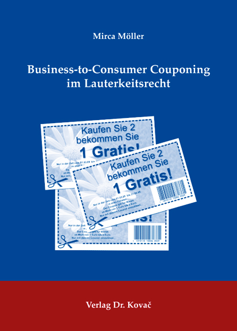 Cover: Business-to-Consumer Couponing im Lauterkeitsrecht