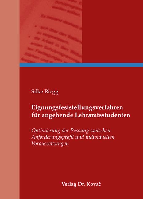 Cover: Eignungsfeststellungsverfahren für angehende Lehramtsstudenten