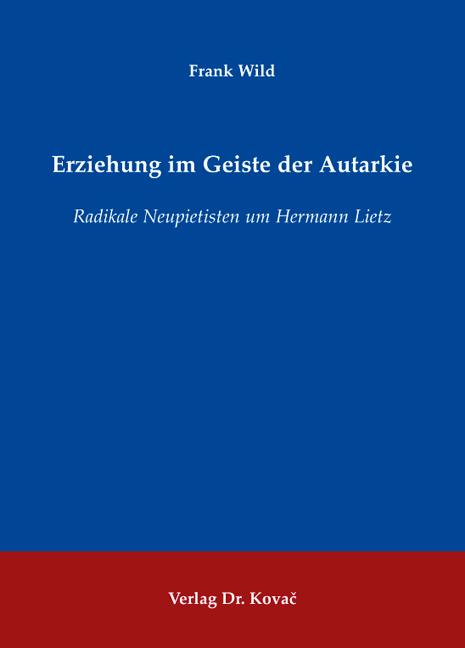 Cover: Erziehung im Geiste der Autarkie