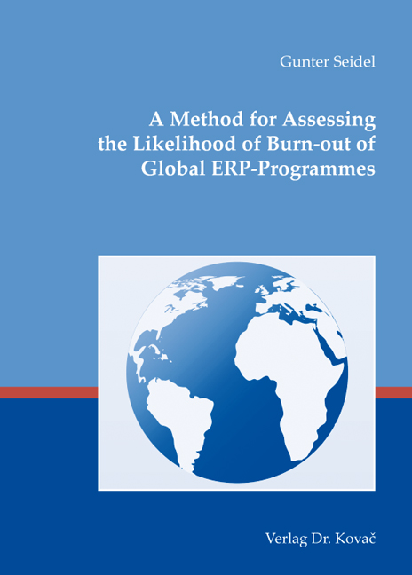 Cover: A Method for Assessing the Likelihood of Burn-out of Global ERP-Programmes