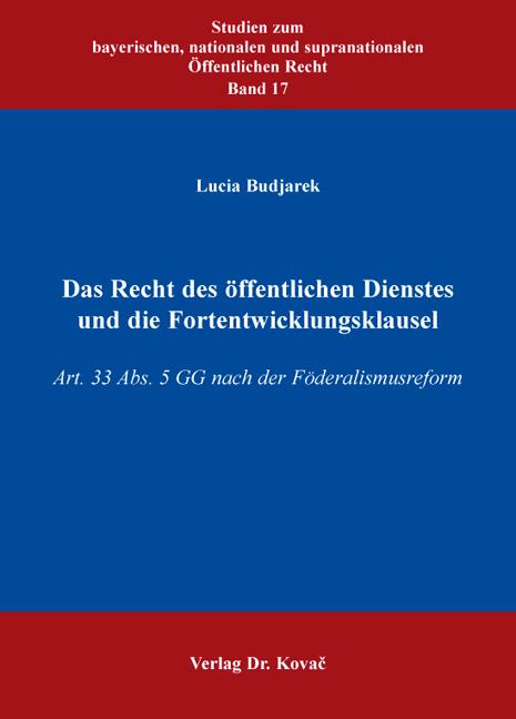 Cover: Das Recht des öffentlichen Dienstes und die Fortentwicklungsklausel