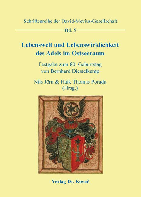 Cover: Lebenswelt und Lebenswirklichkeit des Adels im Ostseeraum