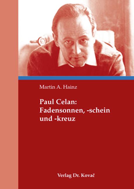 Cover: Paul Celan: Fadensonnen, -schein und -kreuz