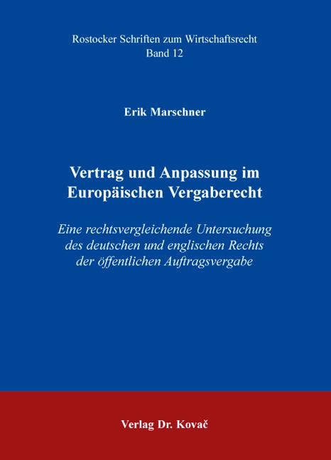 Cover: Vertrag und Anpassung im Europäischen Vergaberecht