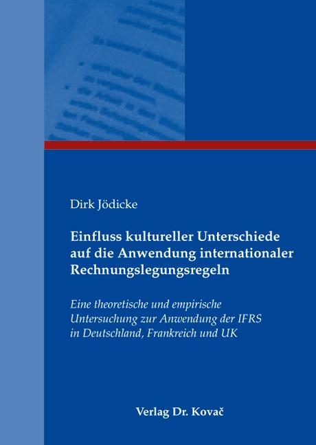 Cover: Einfluss kultureller Unterschiede auf die Anwendung internationaler Rechnungslegungsregeln