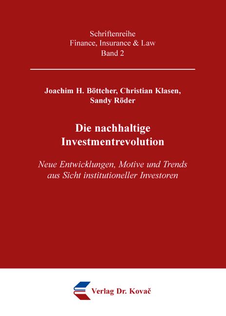 Cover: Die nachhaltige Investmentrevolution