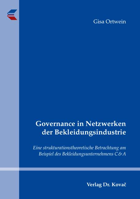 Cover: Governance in Netzwerken der Bekleidungsindustrie