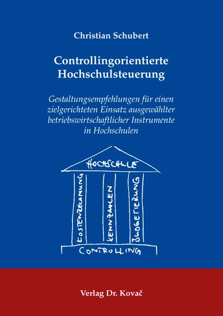 Cover: Controllingorientierte Hochschulsteuerung