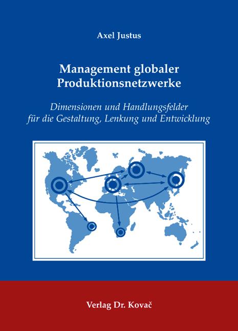 Cover: Management globaler Produktionsnetzwerke