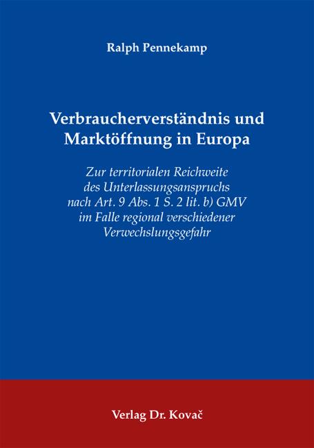 Cover: Verbraucherverständnis und Marktöffnung in Europa