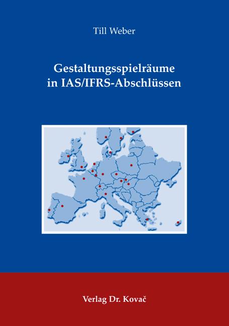 Cover: Gestaltungsspielräume in IAS/IFRS-Abschlüssen