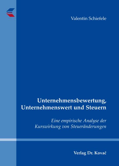 Cover: Unternehmensbewertung, Unternehmenswert und Steuern