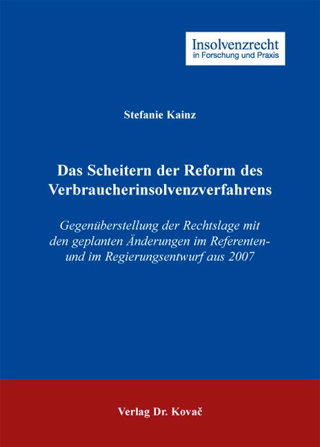 Cover: Das Scheitern der Reform des Verbraucherinsolvenzverfahrens
