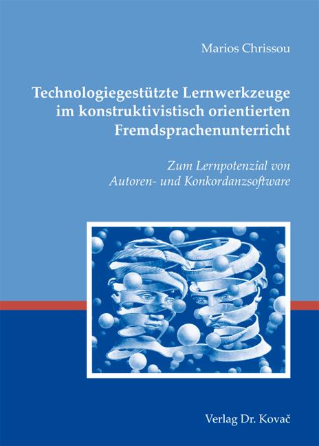 Cover: Technologiegestützte Lernwerkzeuge im konstruktivistisch orientierten Fremdsprachenunterricht