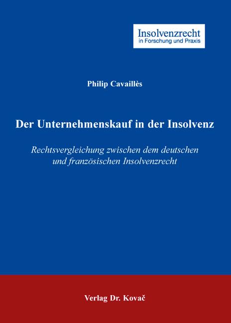 Cover: Der Unternehmenskauf in der Insolvenz