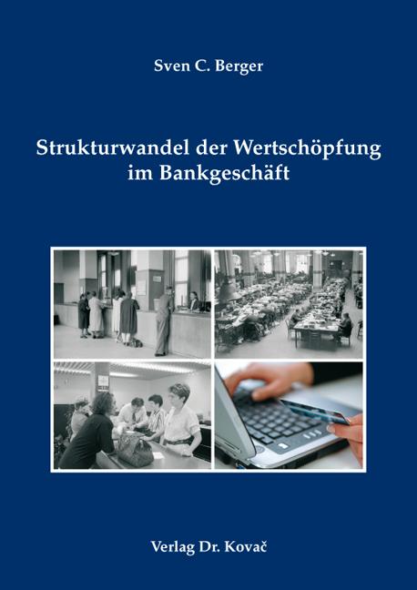 Cover: Strukturwandel der Wertschöpfung im Bankgeschäft