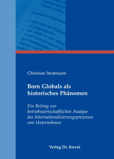 Cover: Born Globals als historisches Phänomen