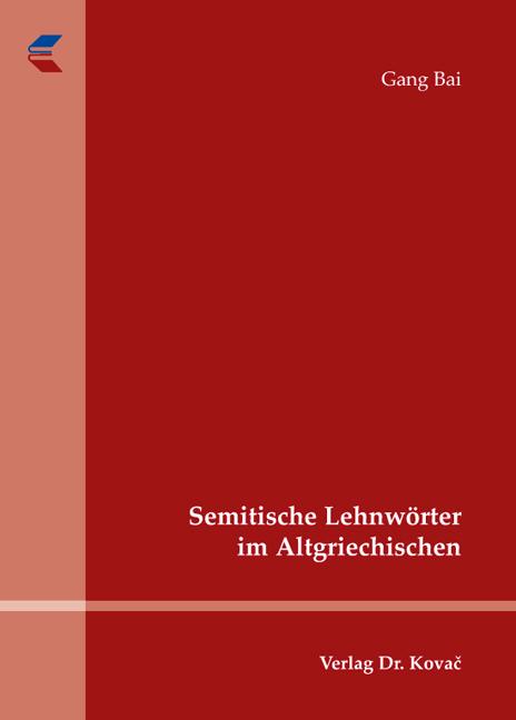 Cover: Semitische Lehnwörter im Altgriechischen