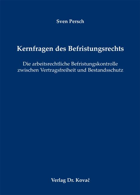 Cover: Kernfragen des Befristungsrechts