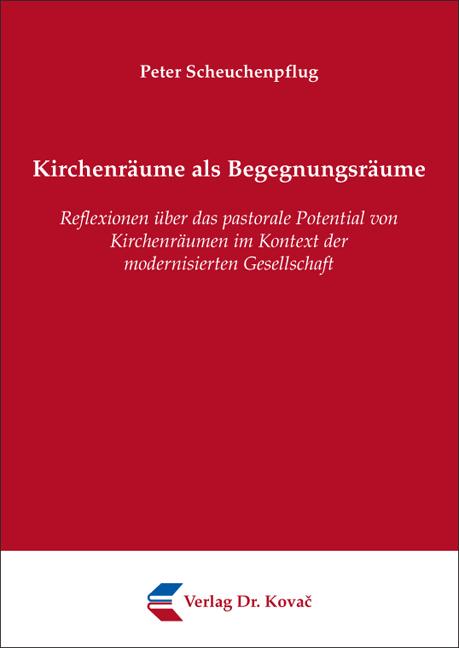 Cover: Kirchenräume als Begegnungsräume